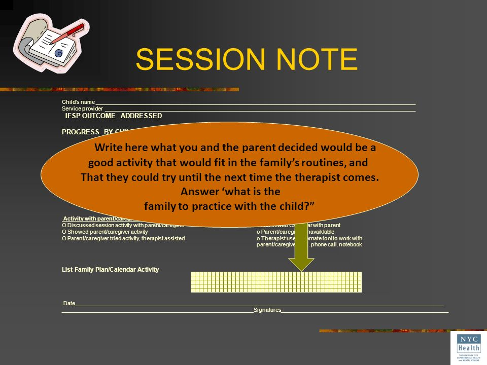 SESSION NOTE Write here what you and the parent decided would be a