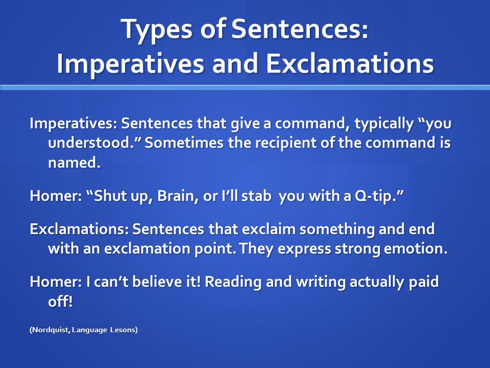 Types of Sentences: Imperatives and Exclamations