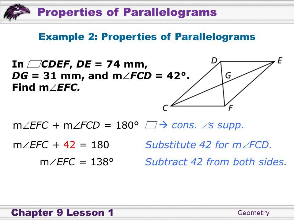 Example 2: Properties of Parallelograms