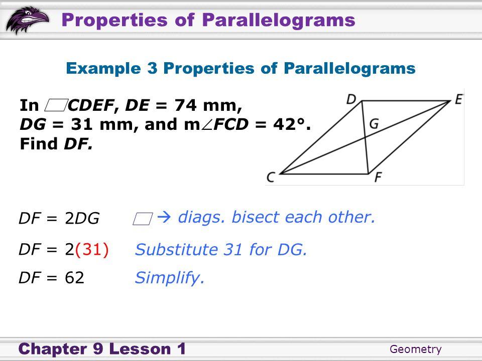 Example 3 Properties of Parallelograms