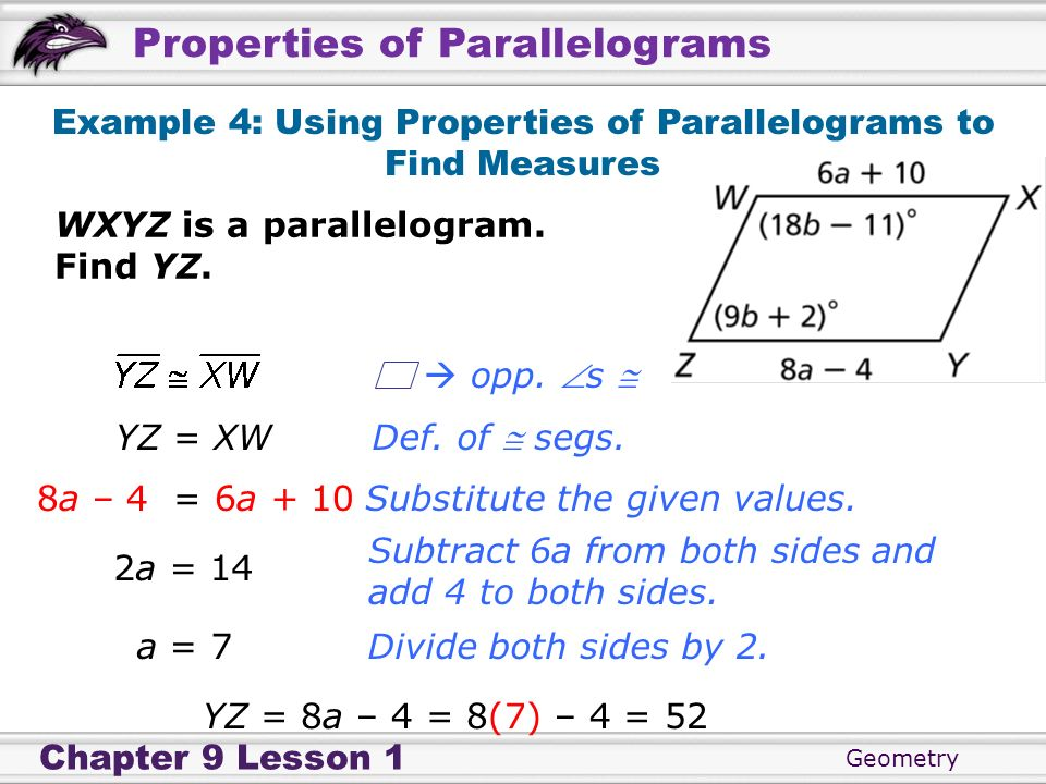 Example 4: Using Properties of Parallelograms to Find Measures