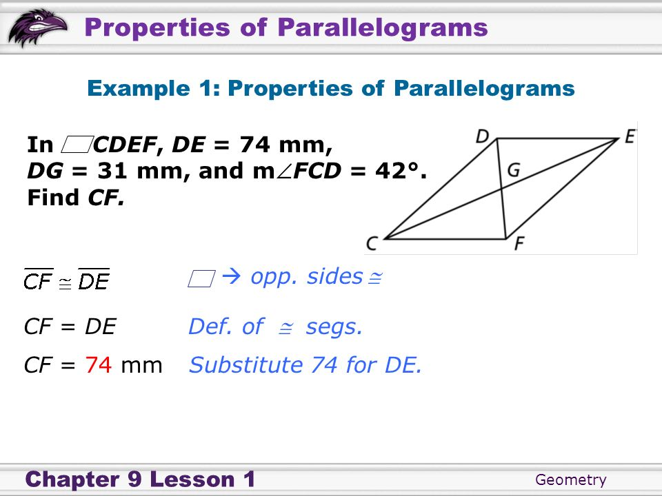 Example 1: Properties of Parallelograms