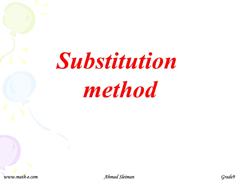 Substitution method