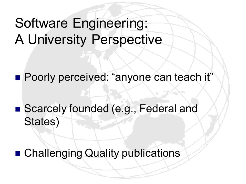 Software Engineering: A University Perspective