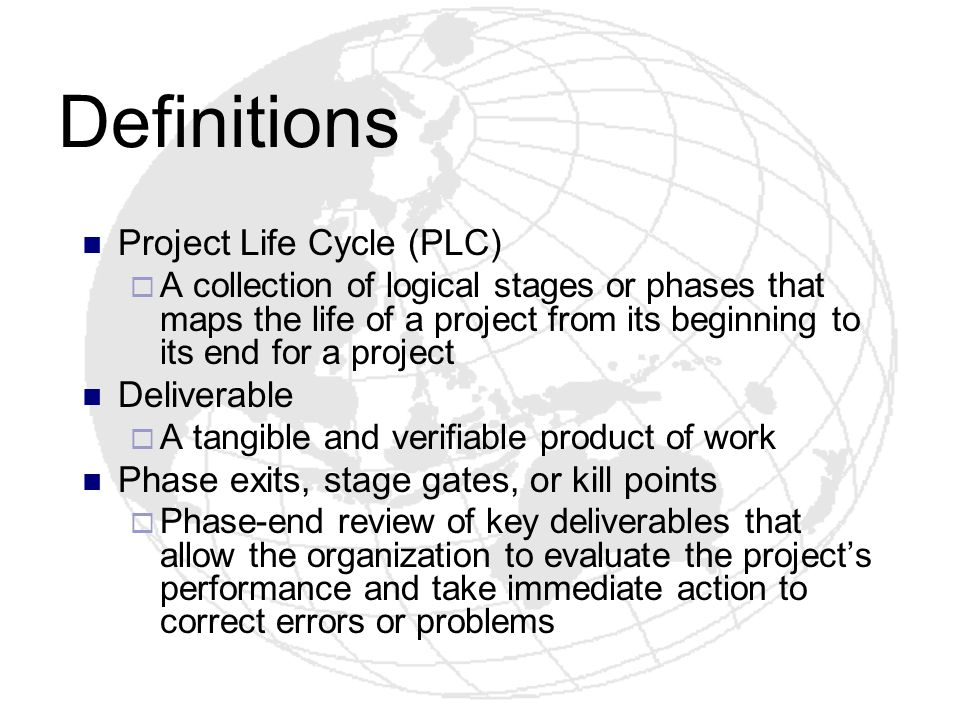 Definitions Project Life Cycle (PLC) Deliverable