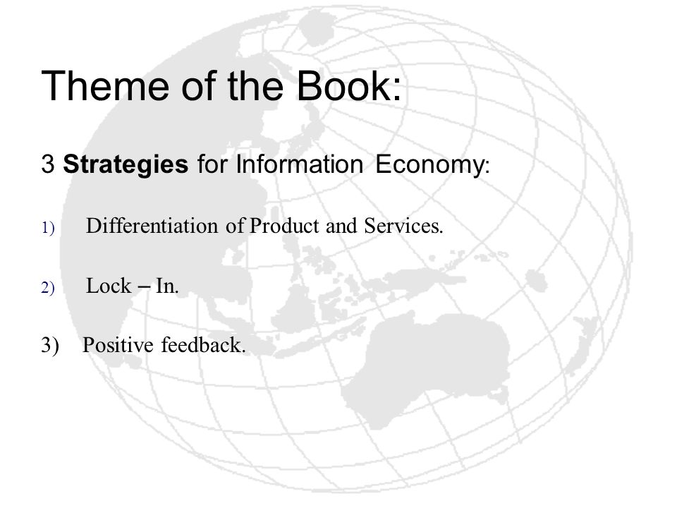Theme of the Book: 3 Strategies for Information Economy: