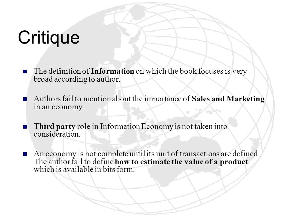 Critique The definition of Information on which the book focuses is very broad according to author.