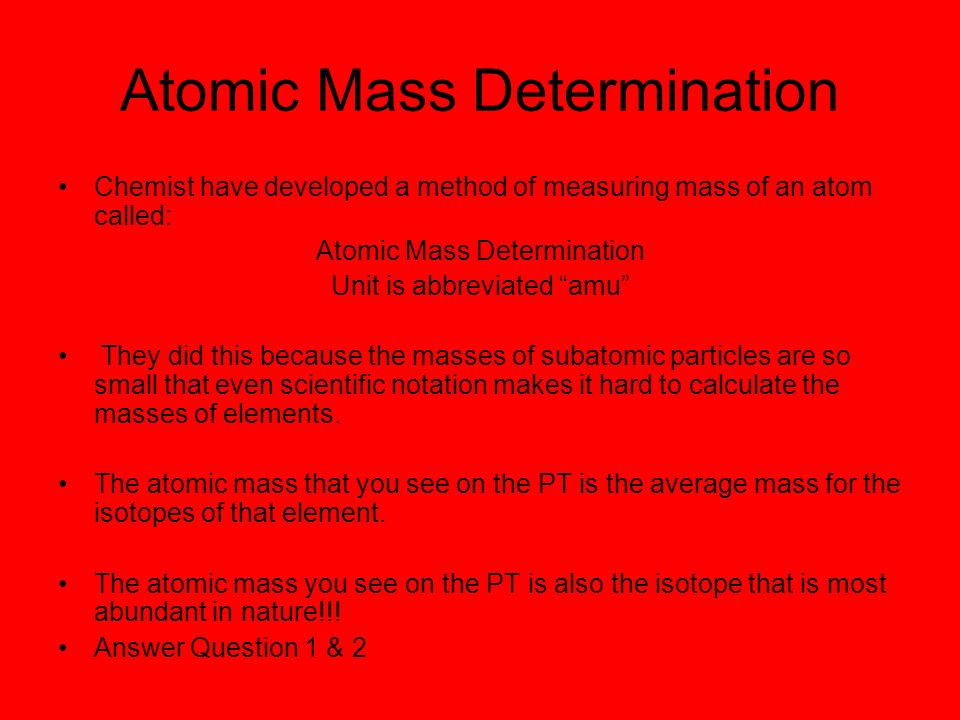 Atomic Mass Determination