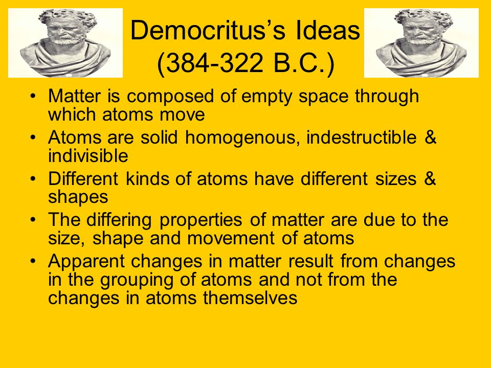 Democritus's Ideas (384-322 B.C.)