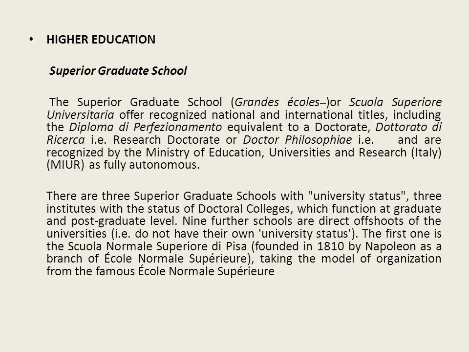 HIGHER EDUCATION Superior Graduate School.