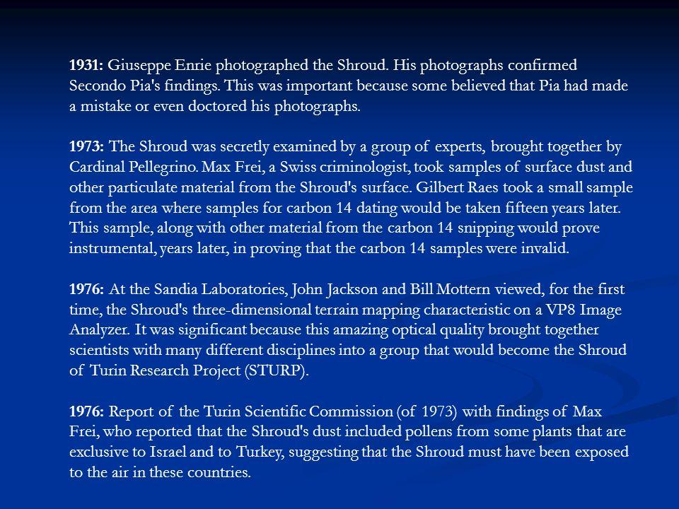 1931: Giuseppe Enrie photographed the Shroud