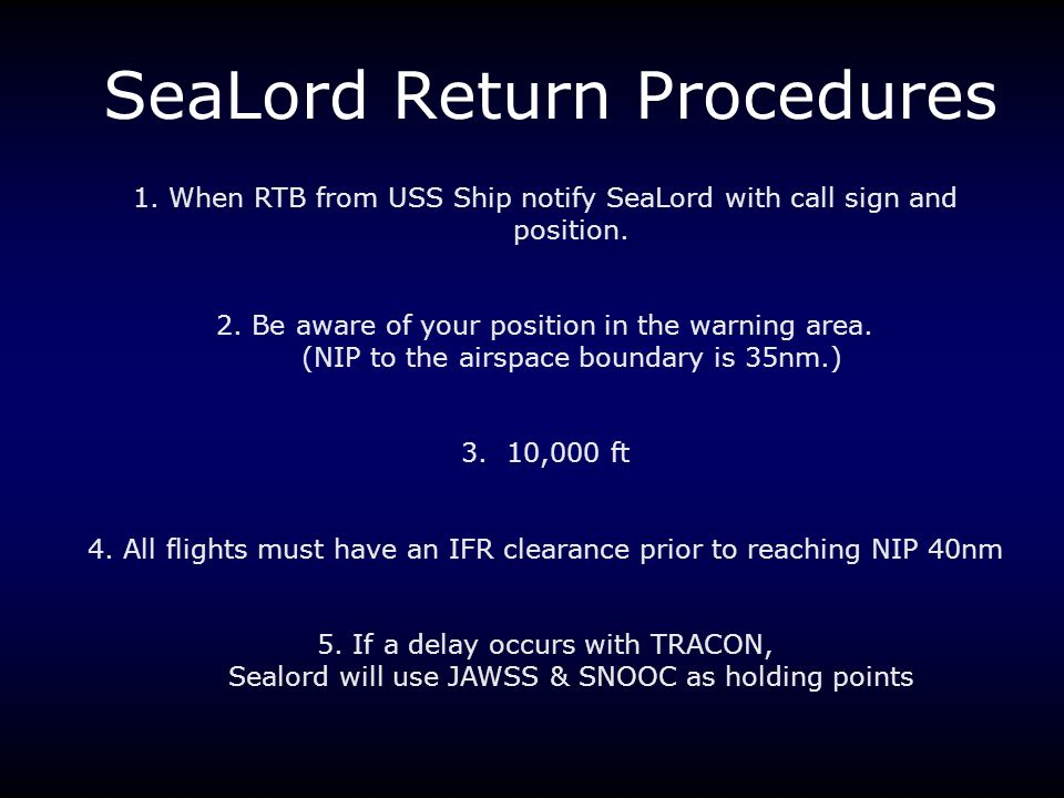 SeaLord Return Procedures
