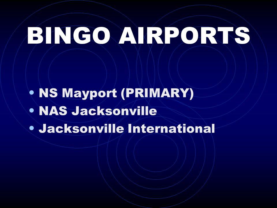 BINGO AIRPORTS NS Mayport (PRIMARY) NAS Jacksonville