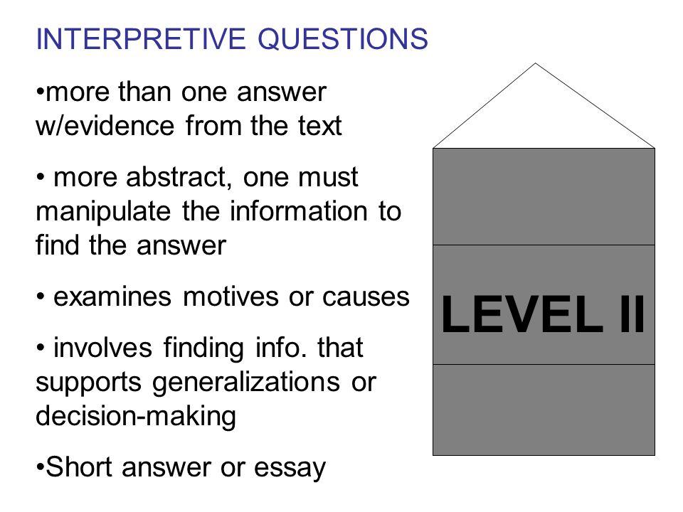 LEVEL II INTERPRETIVE QUESTIONS