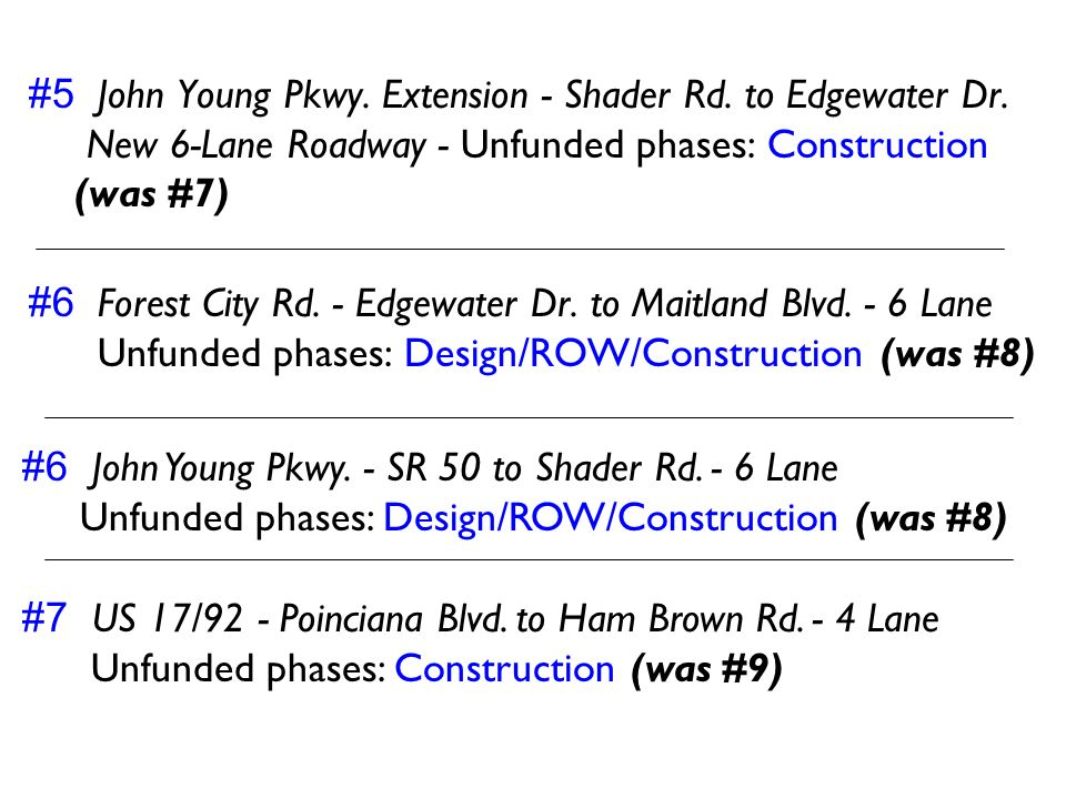 #5 John Young Pkwy. Extension - Shader Rd. to Edgewater Dr.