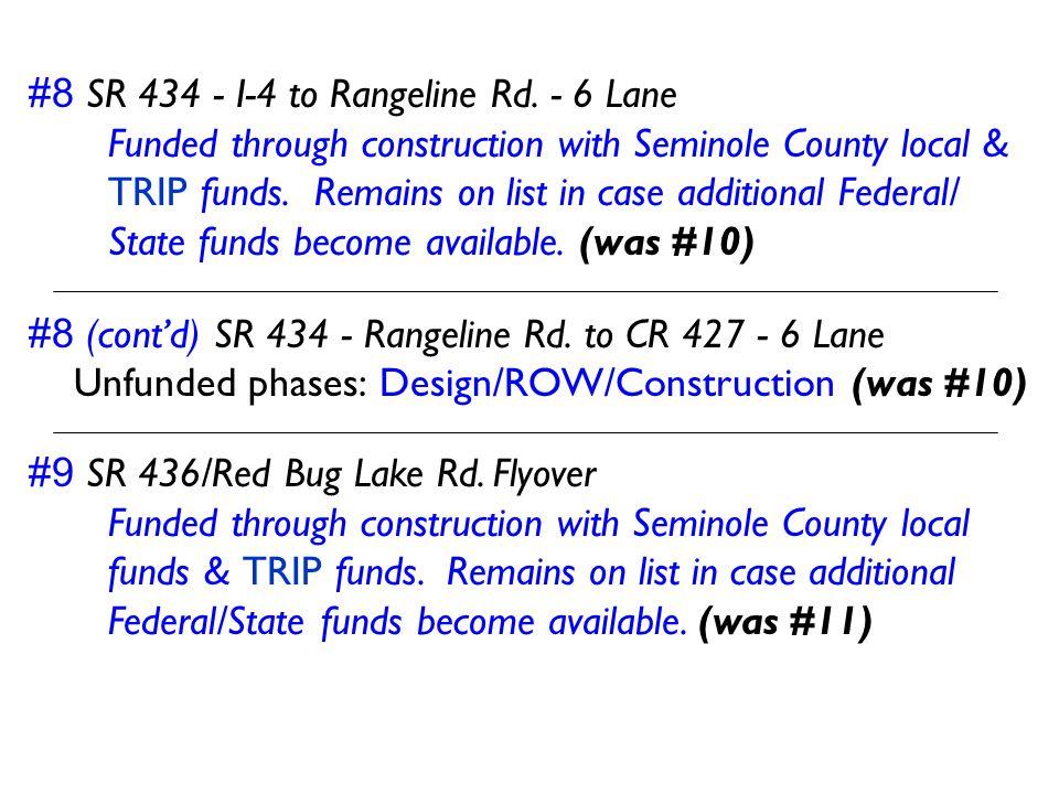 #8 SR 434 - I-4 to Rangeline Rd. - 6 Lane