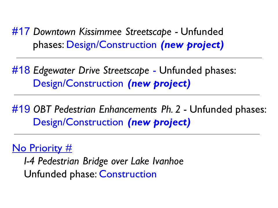 #17 Downtown Kissimmee Streetscape - Unfunded phases: Design/Construction (new project)