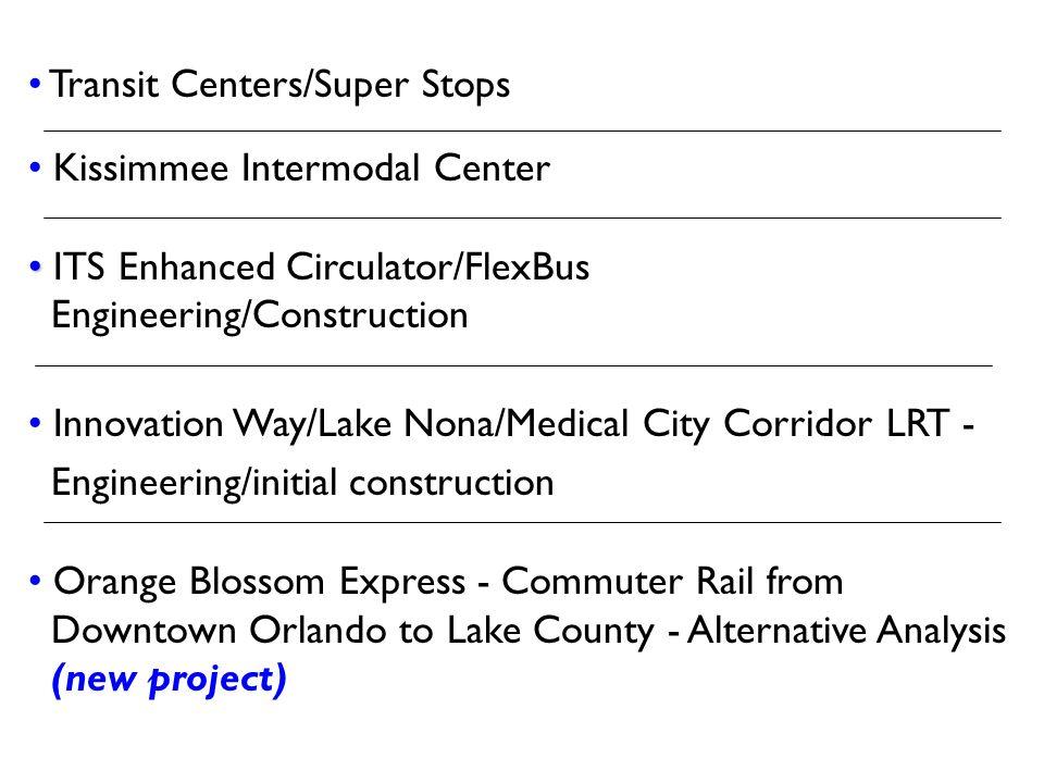 Transit Centers/Super Stops