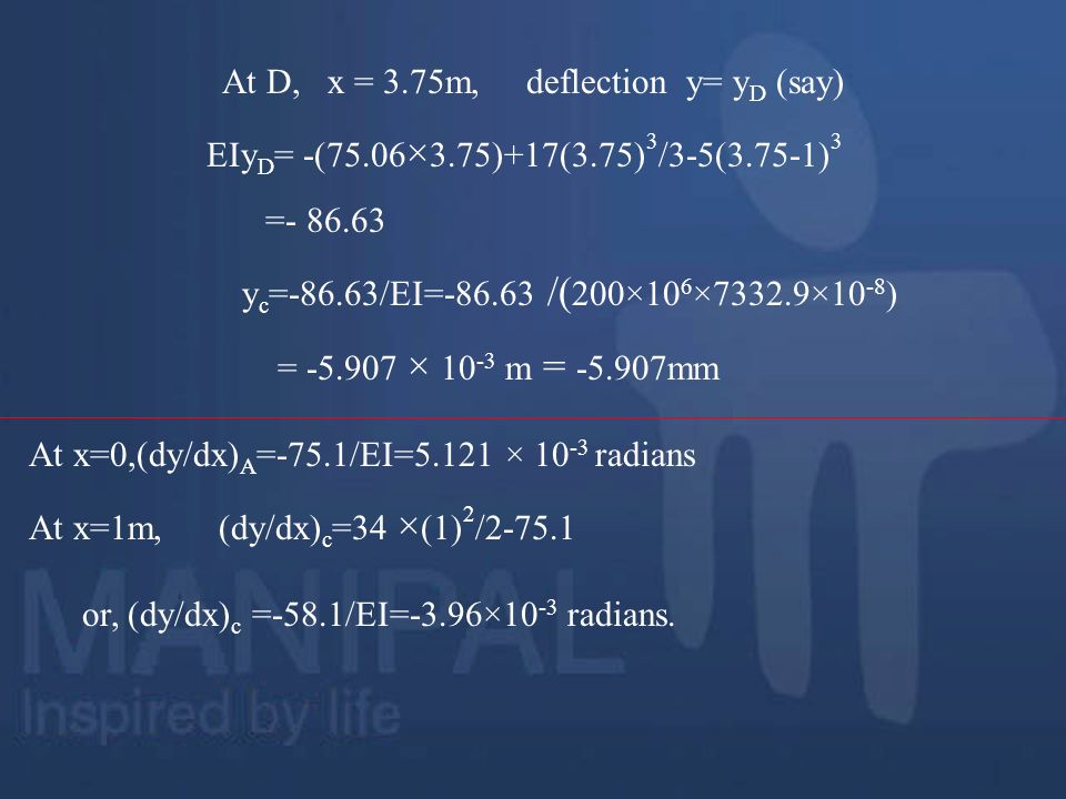 At D, x = 3.75m, deflection y= yD (say)