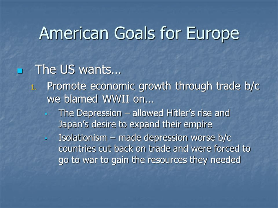 American Goals for Europe