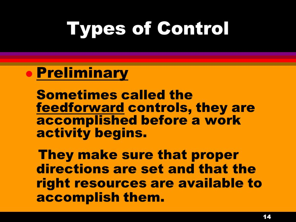 Types of Control Preliminary
