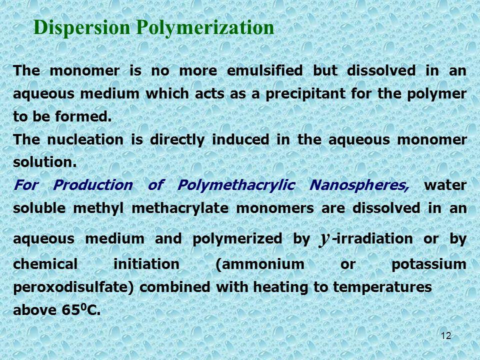 Dispersion Polymerization