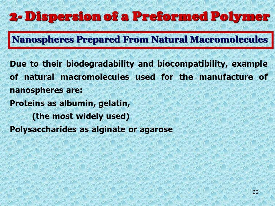 2- Dispersion of a Preformed Polymer