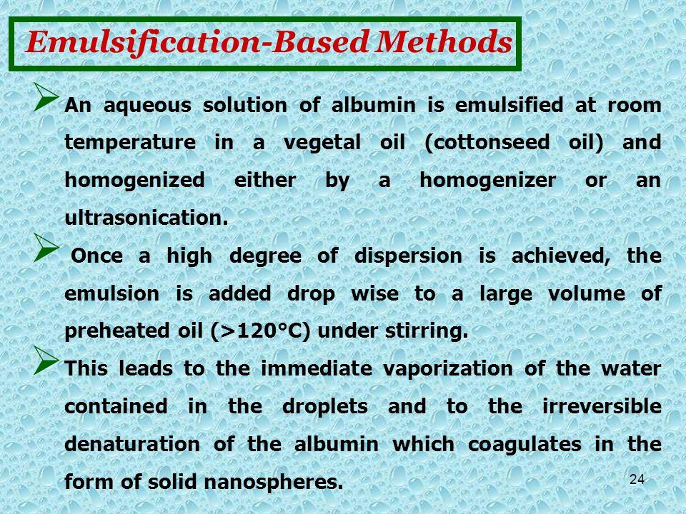 Emulsification-Based Methods