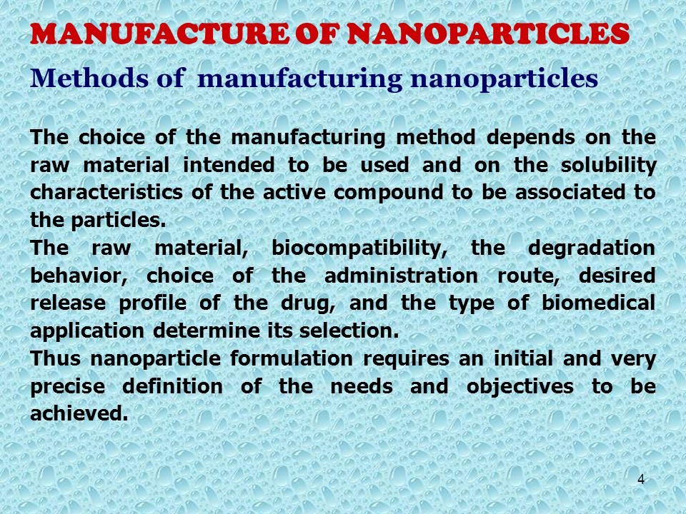 MANUFACTURE OF NANOPARTICLES