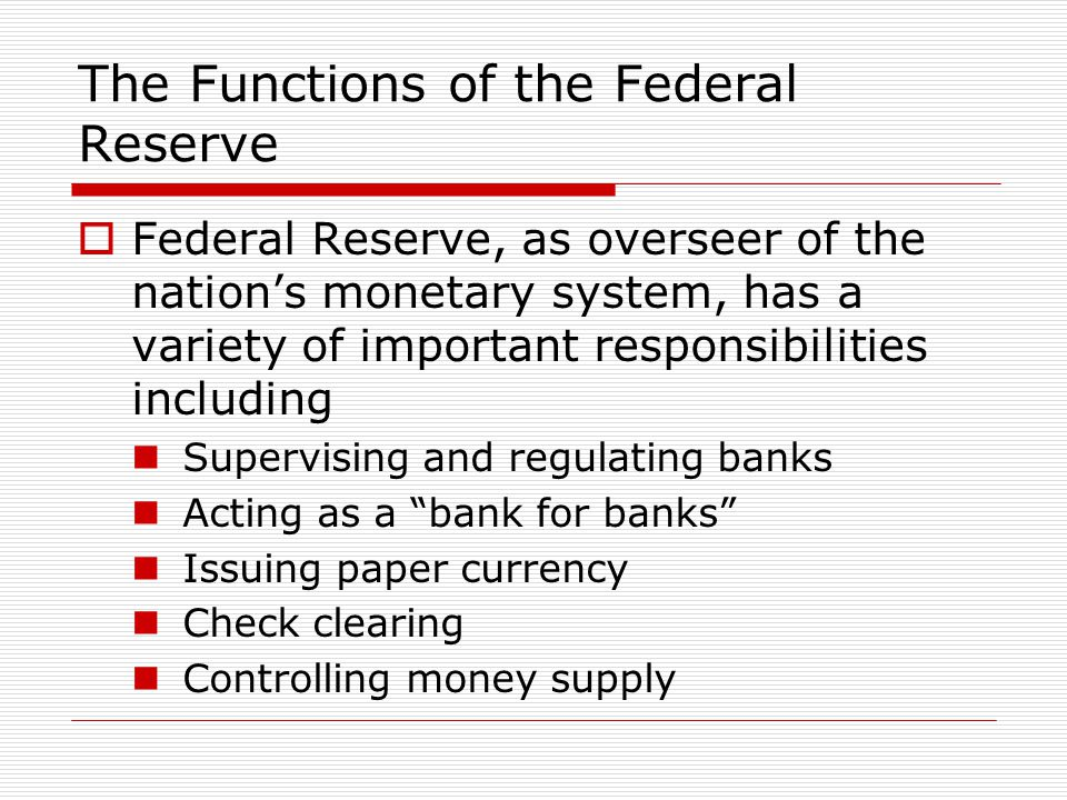 The Functions of the Federal Reserve