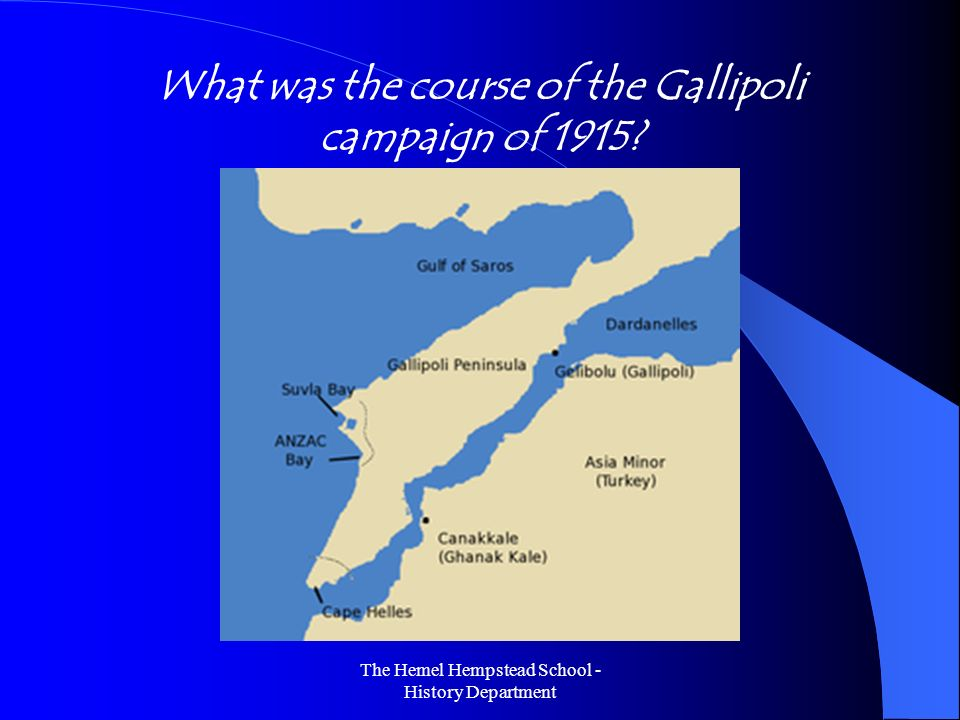 What was the course of the Gallipoli campaign of 1915