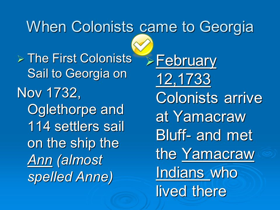 When Colonists came to Georgia