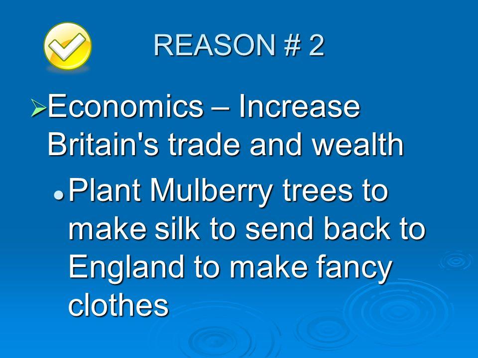 Economics – Increase Britain s trade and wealth