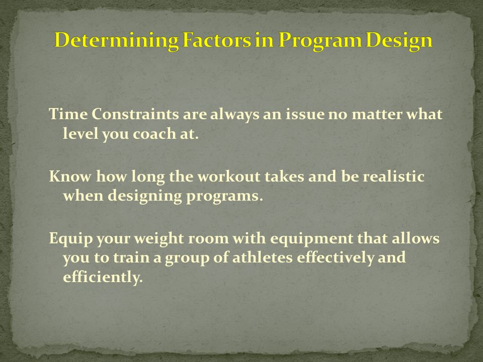 Determining Factors in Program Design