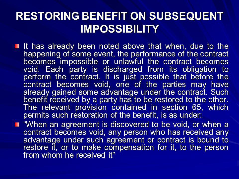 RESTORING BENEFIT ON SUBSEQUENT IMPOSSIBILITY
