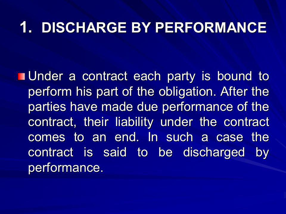 1. DISCHARGE BY PERFORMANCE