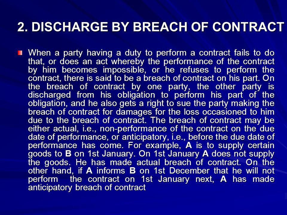 2. DISCHARGE BY BREACH OF CONTRACT