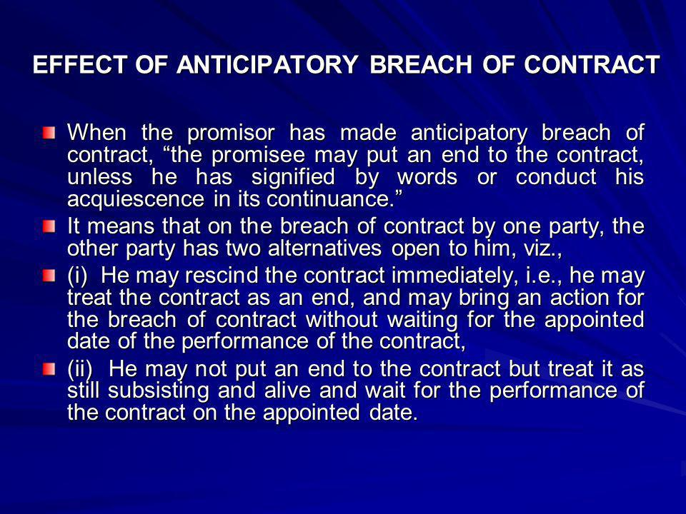 EFFECT OF ANTICIPATORY BREACH OF CONTRACT