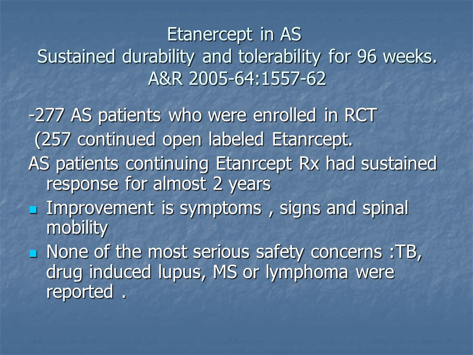 Etanercept in AS Sustained durability and tolerability for 96 weeks