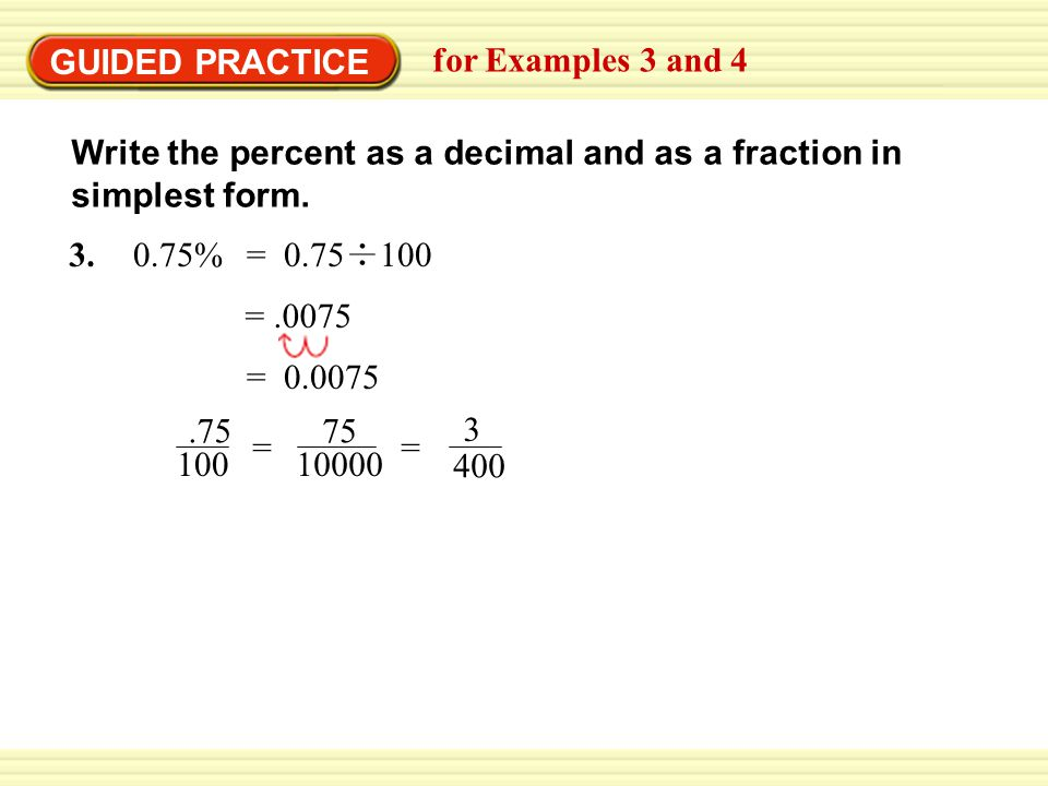 EXAMPLE 3 Writing a Percent as a Fraction = = 1 4 = a % ppt video ...