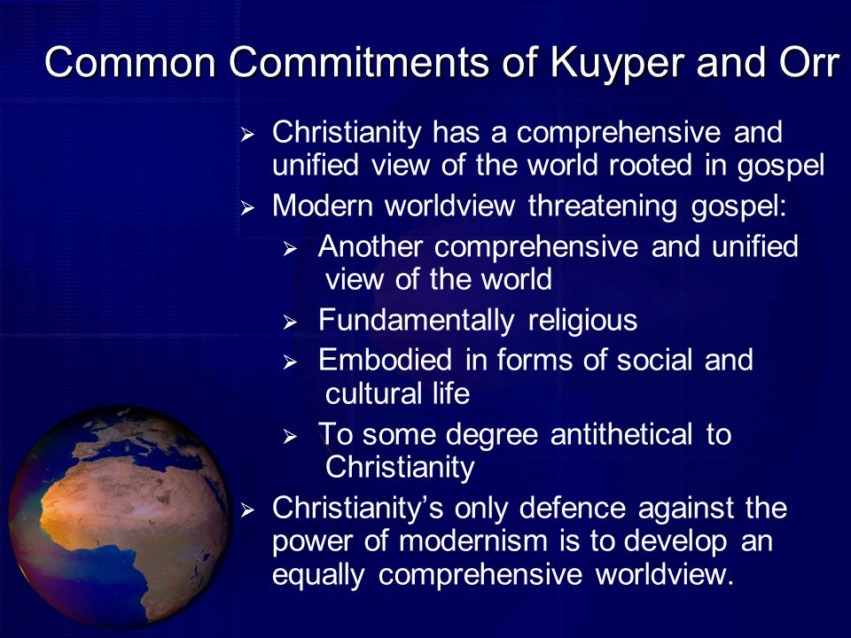 Common Commitments of Kuyper and Orr