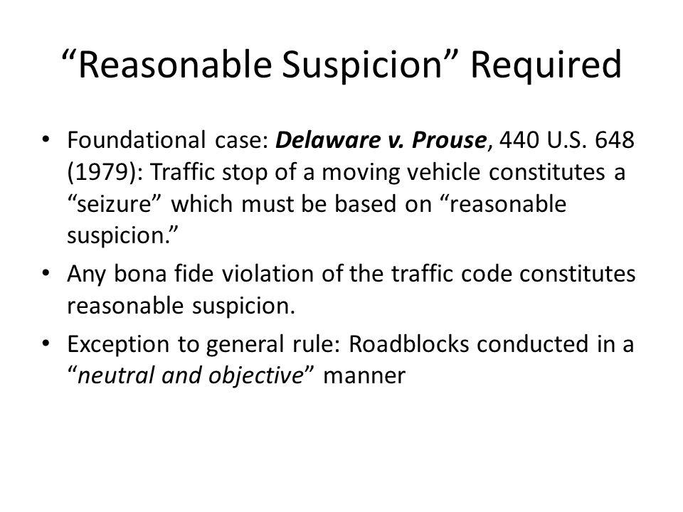 Reasonable Suspicion Required