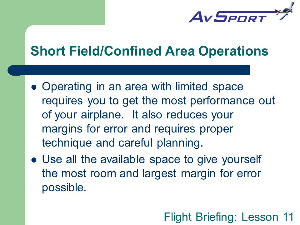 Short Field/Confined Area Operations