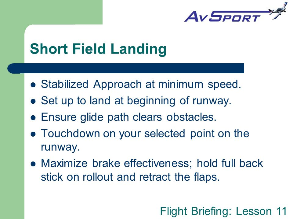 Short Field Landing Stabilized Approach at minimum speed.