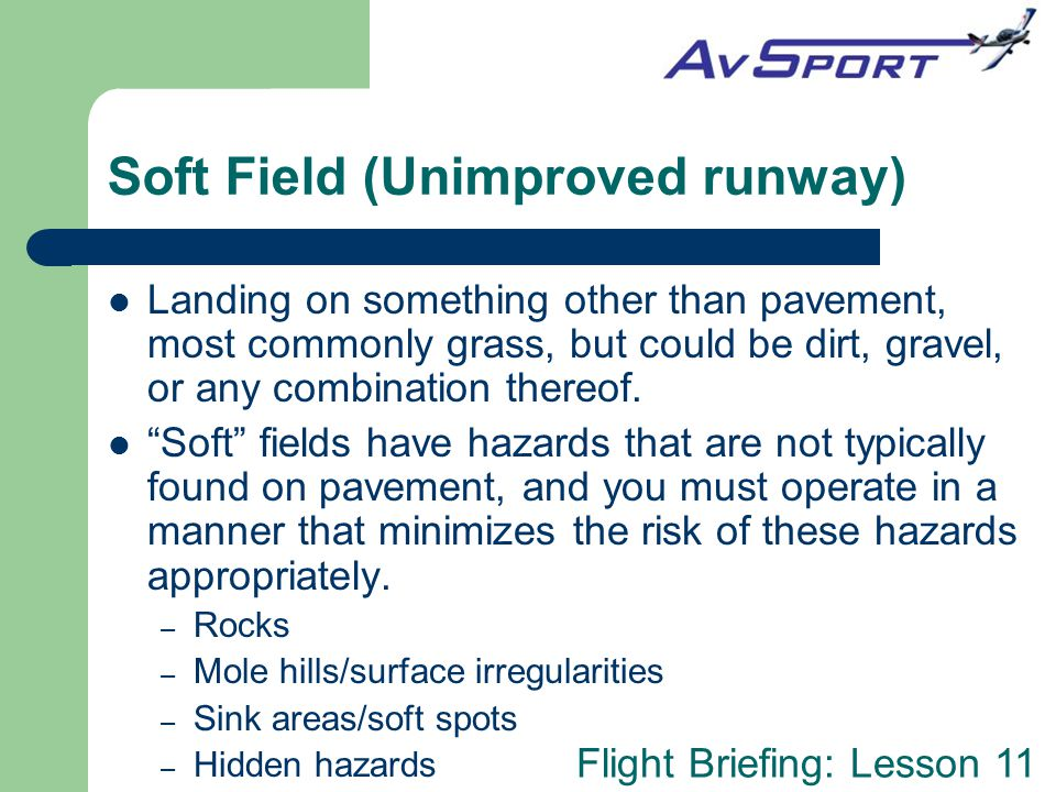 Soft Field (Unimproved runway)