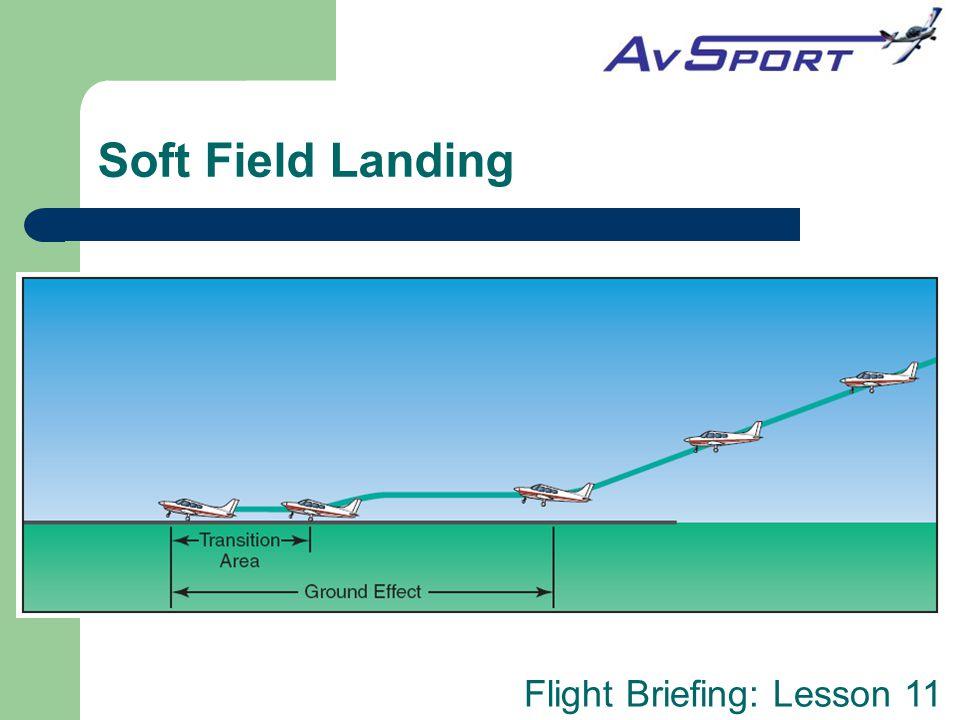 Soft Field Landing