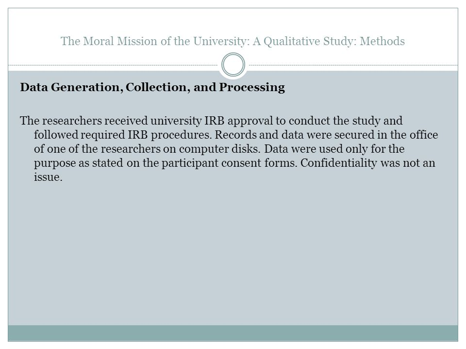 The Moral Mission of the University: A Qualitative Study: Methods