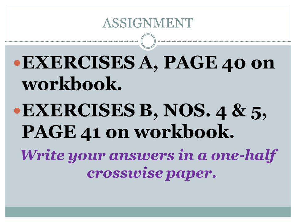 Write your answers in a one-half crosswise paper.
