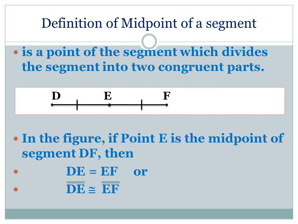 Definition of Midpoint of a segment