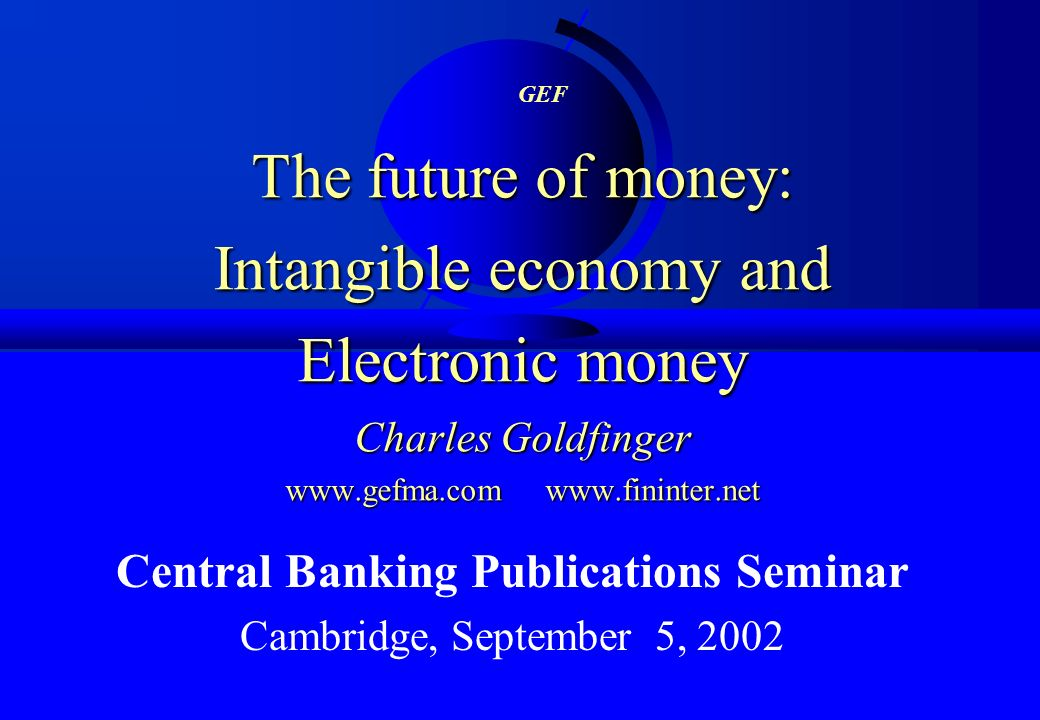 Central Banking Publications Seminar Cambridge, September 5, 2002